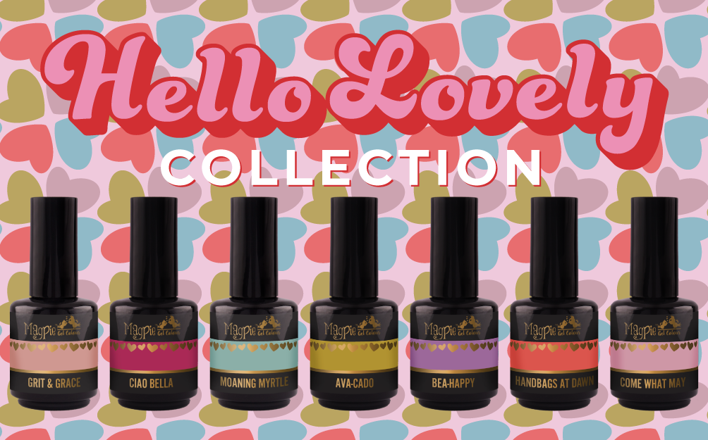 Magpie Hello Lovely Collection
